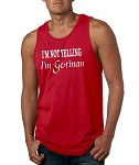 I'm Not Yelling.  I'm German.  Men's Tank Top